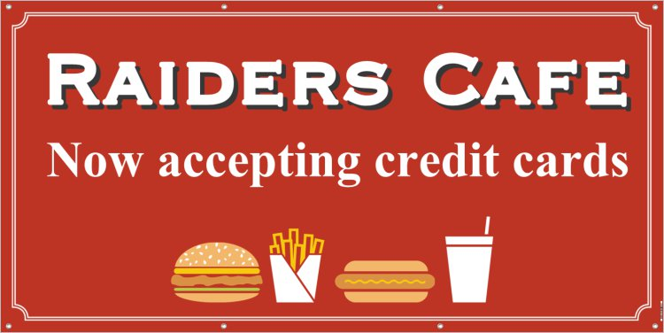 Raiders Cafe Now Accepting Credit Cards